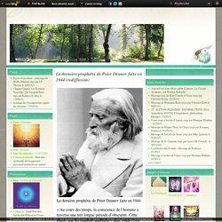 La dernière prophétie de Peter Deunov faite en 1944 (rediffusion) - Le blog de Cristalain