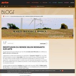 rediffusion du Monde selon Monsanto sur ARTE › Le blog de Marie-Monique Robin