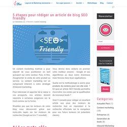 5 étapes pour rédiger un article de blog SEO friendly - Plezi