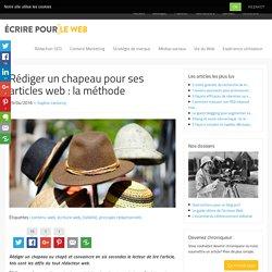 Rédiger un chapeau pour ses articles web : la méthode