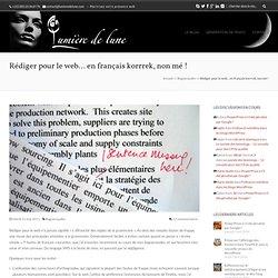 Rédiger pour le web… en français korrrek, non mé!