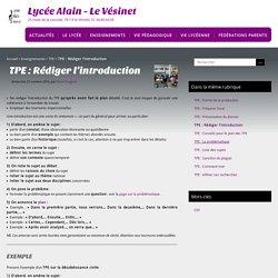 TPE 8 : Rédiger l'introduction - Lycée Alain - Le Vésinet
