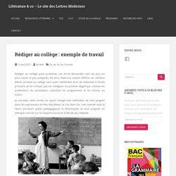 Rédiger au collège : exemple de travail – Littérature & co – Le site des Lettres Modernes