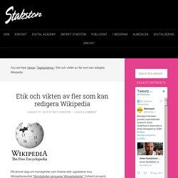 Etik och vikten av fler som kan redigera Wikipedia – Stakston