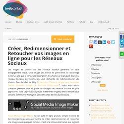 Créer, Redimensionner et Retoucher vos images - iWebContact