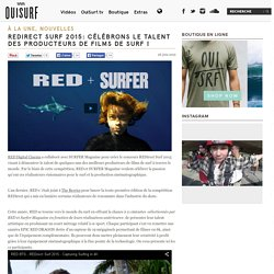 REDirect Surf: le talent des producteurs de films de surf !