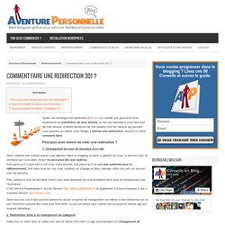 Comment faire une redirection 301 ? | @Aventure_Perso