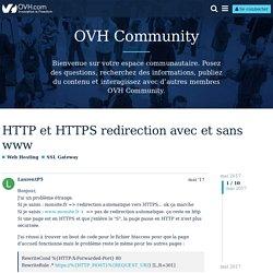 HTTP et HTTPS redirection avec et sans www - Web Hosting / SSL Gateway - OVH Community