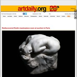 Rediscovered Rodin masterpiece soon at auction in Paris