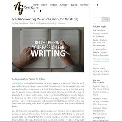 Rediscovering Your Passion for Writing - Attilio Guardo - Romance Writer