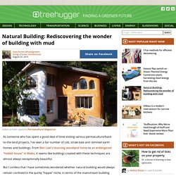 Natural Building: Rediscovering the wonder of building with mud