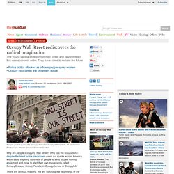 Occupy Wall Street rediscovers the radical imagination | David Graeber | Comment is free