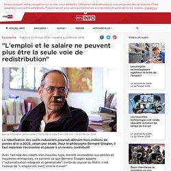 """""""L'emploi et le salaire ne peuvent plus être la seule voie de redistribution"""" - rts.ch - Economie"""