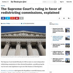 The Supreme Court's ruling in favor of redistricting commissions, explained