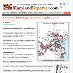 Commentary: Redistricting map is a stain on the political process – MarylandReporter.com