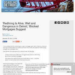 'Redlining Is Alive, Well and Dangerous in Detroit,' Blocked Mortgages Suggest– Deadline Detroit