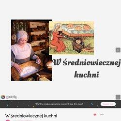 W średniowiecznej kuchni by spsochocin.historia on Genial.ly