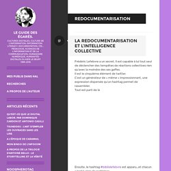 redocumentarisation – Le guide des égarés.