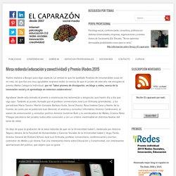 Mesa redonda (educación y conectividad) y Premio iRedes 2015