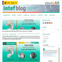 Mesa redonda virtual #Flipped_INTEF, lunes 4 de abril a las 20h00