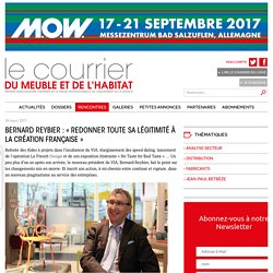 Bernard Reybier : « Redonner toute sa légitimité à la création française » - 28/03/17