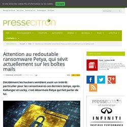 Attention au redoutable ransomware Petya, qui sévit actuellement sur les boîtes mails
