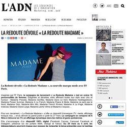 La Redoute dévoile « La Redoute Madame » - Campagne de pub