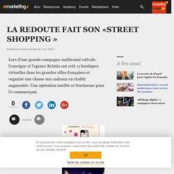 LA REDOUTE FAIT SON «STREET SHOPPING »