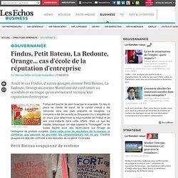 Findus, Petit Bateau, La Redoute, Orange... cas d'école de la réputation d'entreprise