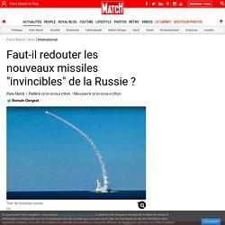 """Faut-il redouter les nouveaux missiles """"invincibles"""" de la Russie ?"""