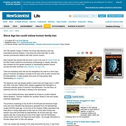 Stone Age toe could redraw human family tree - life - 10 August 2011