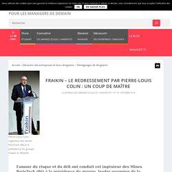 Fraikin - Le redressement par Pierre-Louis Colin : un coup de maître - Monde des grandes écoles et des universités