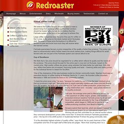 Ethical coffee trading : Redroaster famous brighton independent cafe and coffee supplier