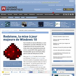 08/04/2015 Redstone, la mise à jour majeure de Windows 10