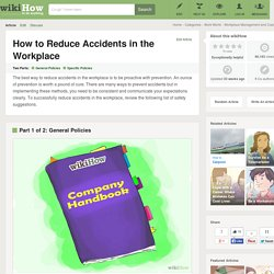 How to Reduce Accidents in the Workplace: 11 Steps