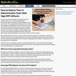 How to Reduce Time in Administrative Tasks With Sage ERP Software