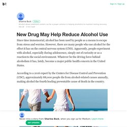 New Drug May Help Reduce Alcohol Use