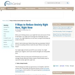 9 Ways to Reduce Anxiety Right Here, Right Now