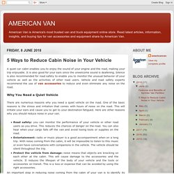 5 Ways to Reduce Cabin Noise in Your Vehicle