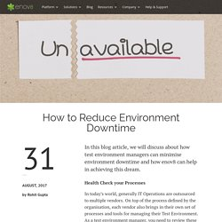 How to Reduce Environment Downtime