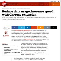Reduce data usage, increase speed with Chrome extension