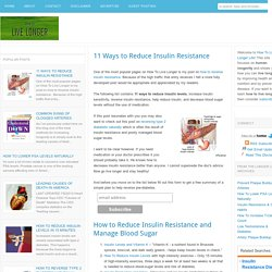 11 Ways to Reduce Insulin Resistance - How To Live Longer