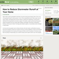 How to Reduce Stormwater Runoff at Your Home: 11 Steps