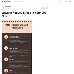 Ways to Reduce Stress in Your Life Now
