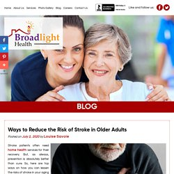 Ways to Reduce the Risk of Stroke in Older Adults