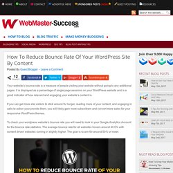 How To Reduce Bounce Rate Of Your WordPress Site By Content