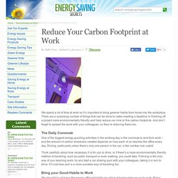 Reduce Your Carbon Footprint at Work