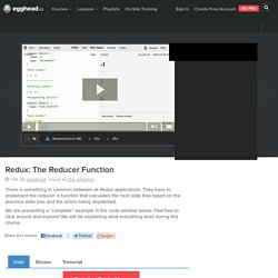 Redux: The Reducer Function - js Video Tutorial #free