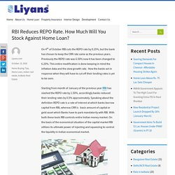 RBI Reduces REPO Rate. How Much Will You Stock Against Home Loan?