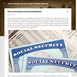 What Income Reduces Social Security Benefits